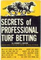 Secrets of Professional Turf Betting