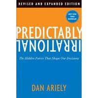 予想どおりに不合理: 行動経済学が明かす「あなたがそれを選ぶわけ」