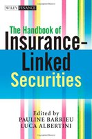The Handbook of Insurance-Linked Securities