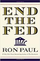 ロン・ポールの連邦準備銀行を廃止せよ